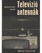 Televízió antennák - Nozdroviczky László