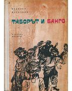 Taborit és Bangó (bolgár) - Nyegyalko Meszecskov