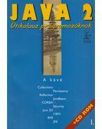 Java 2 I-III. - Nyékyné Gaizler Judit, Frohner Ákos, Kozsik Tamás