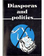 Diasporas and Politics - Nyíri Pál (szerk.), Fullerton, Maryellen (szerk.), Tóth Judit