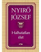 Halhatatlan élet - Nyirő József