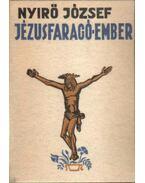 Jézusfaragó ember - Nyirő József