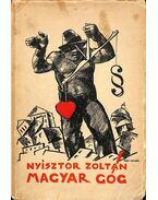 Magyar Góg - Nyisztor Zoltán