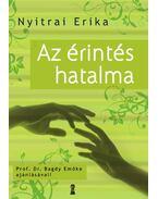 Az érintés hatalma - Nyitrai Erika