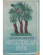 Nyugtalan évek - Daphne du Maurier