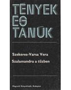Szalamandra a tűzben (dedikált) - Szekeres-Varsa Vera
