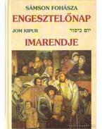 Engesztelőnap imarendje - Oberlander Baruch