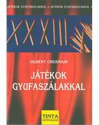 Játékok gyufaszálakkal - OBERMAIR, GILBERT