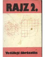Rajz 2. vetületi ábrázolás - Ocskó Gyula