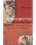 Sorstöröttek - Odze György