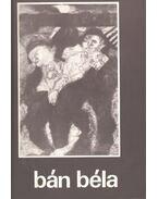 Bán Béla - Oelmacher Anna