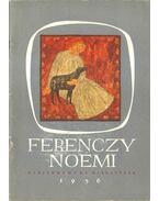 Ferenczy Noémi gyűjteményes kiállítása - Oelmacher Anna