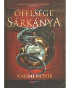 Őfelsége sárkánya - Naomi Novik