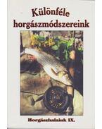Különféle horgászmódszereink - Oggolder Gergely