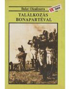 Találkozás Bonapartéval - Okudzsava, Bulat