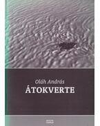 Átokverte - Oláh András
