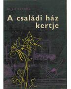 A családi ház kertje - Oláh Sándor