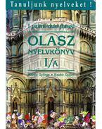 I primi due passi - Olasz nyelvkönyv kezdőknek I/A - Móritz György, Szabó Győző