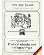 Kötőmód, feltételes mód a német nyelvben - Olaszyné Kállai Kamilla, Zimányi Katalin