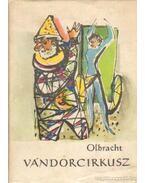 Vándorcirkusz - Olbracht, Ivan