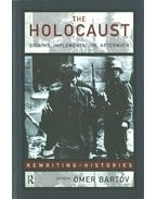 The Holocaust - Omer Bartov