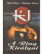 K-1 A ring királyai - Opál Róbert, Várhegyi Ferenc