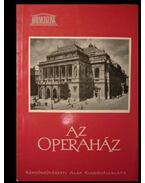 Az Operaház - Ybl Ervin