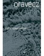 1972. szeptember - Oravecz Imre