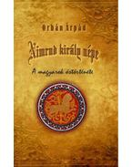 Nimrud király népe - Orbán Árpád