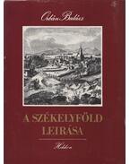A Székelyföld leírása I-II. kötet - Orbán Balázs