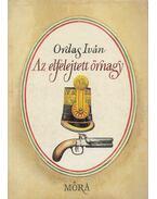 Az elfelejtett őrnagy - Ordas Iván