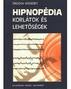 Hipnopédia - Ördögh Erzsébet