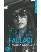 A harag és a büszkeség - Oriana Fallaci