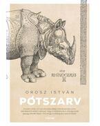 Pótszarv - Novellák - Orosz István