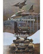 A Magyar Honvédség Évkönyve 2016 - Orosz Zoltán
