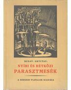 Nyíri és rétközi parasztmesék (reprint) - Ortutay Gyula
