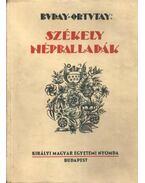 Székely népballadák - Ortutay Gyula