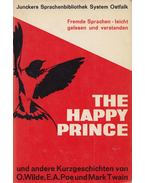 The Happy Prince - Oscar Wilde, Edgar Allan Poe, Mark Twain