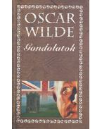 Gondolatok - Oscar Wilde