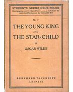 The Young King and the Star-Child - Oscar Wilde