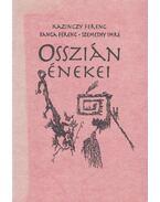 Osszián énekei - Kazinczy Ferenc