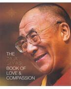 The dalai lama's book of love and compassion - Őszentsége a Dalai Láma