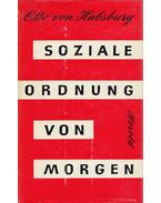 Soziale Ordnung von Morgen - Otto von Habsburg, Habsburg Ottó