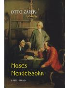 Moses Mendelssohn - Otto Zarek