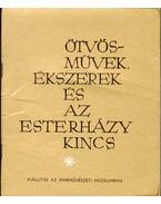 Ötvösművek, ékszerek és az Esterházy kincs - Somogyi Árpád