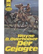 Der Gejagte - Overholser, Wayne D.