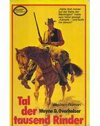 Tal Der Tausend Rinder - Overholser, Wayne D.