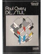 De Stijl - Overy, Paul