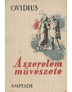 A szerelem művészete - Ovidius Naso, Publius