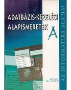 Adatbázis-kezelési alapismeretek A - Ozsváth Miklós, Simon András